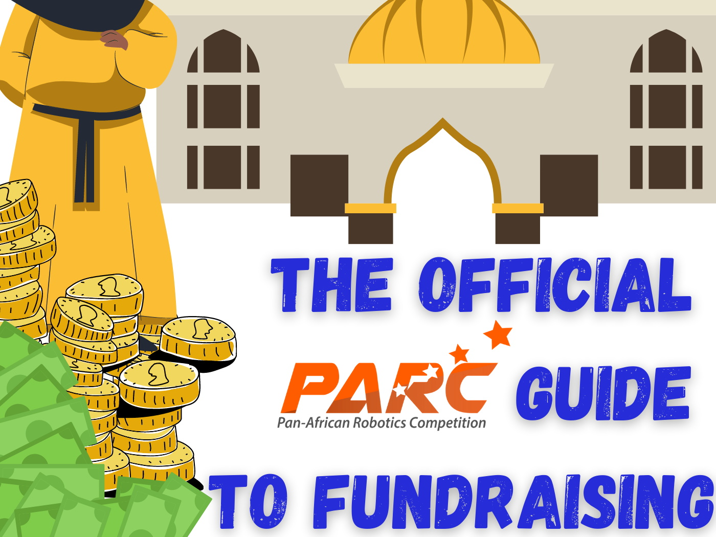 Becoming Mansa Musa - The PARC Guide to Fundraising